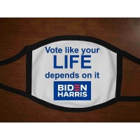Vote like your life depends on it mask